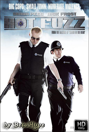 Hot Fuzz [1080p] [Latino-Ingles] [MEGA]