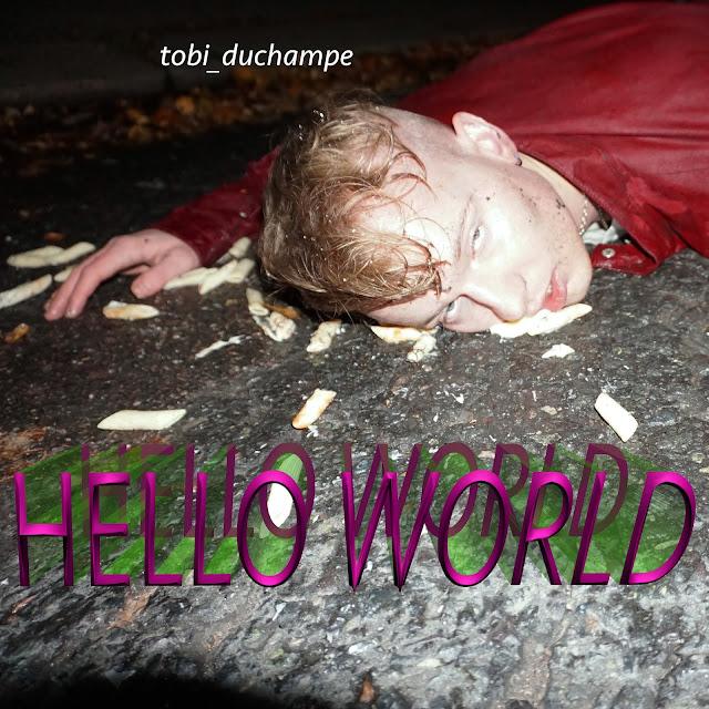 https://nbhap.com/exclusives/premiere-tobi-duchampe-hello-world?fbclid=IwAR0pBtaEvOY0YfsTCs6WrDcVM-MEbacyMK6MZBzAlY0QzlThaGkw6iTAXsk