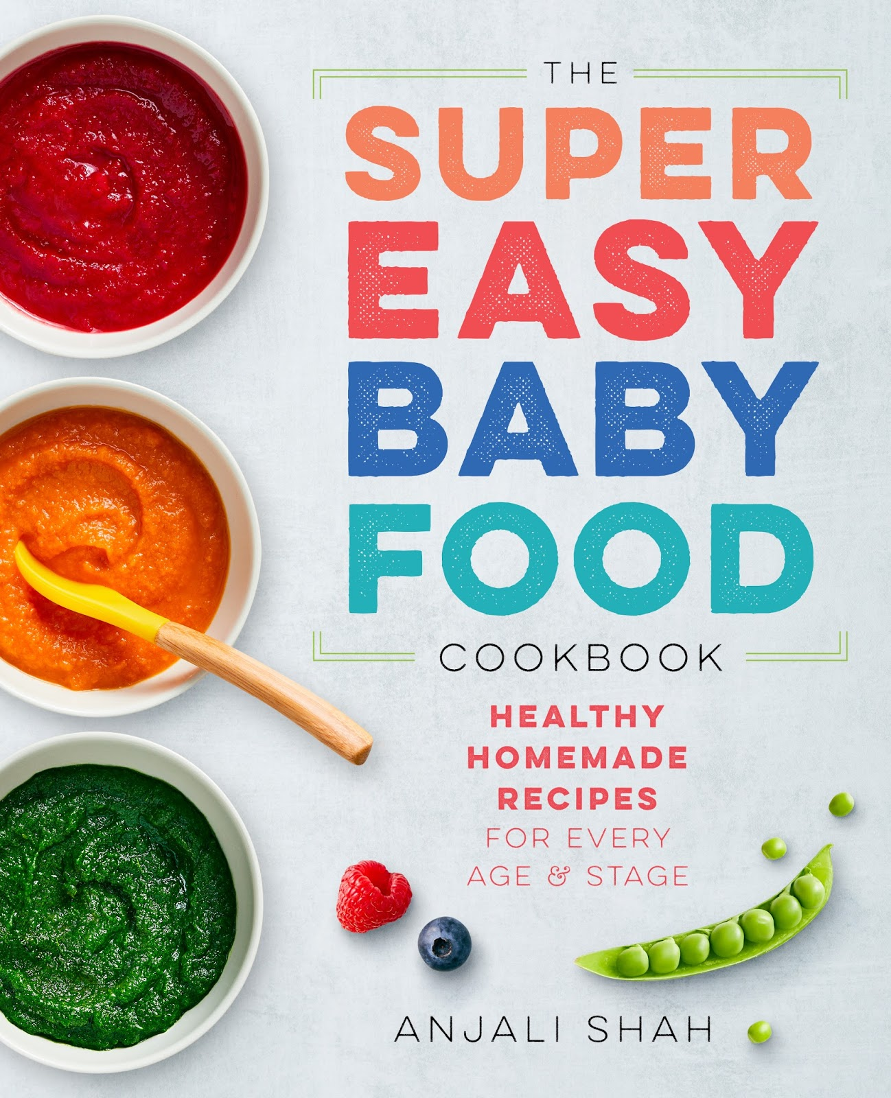 The non housewives the super easy baby food cookbook review the super easy baby food cookbook contains healthy homemade recipes for infants through toddler years the author anjali shah also provides tips for forumfinder Image collections