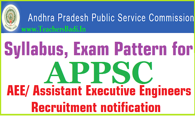 Syllabus,Exam Pattern for APPSC AEE/Assistant Executive Engineers 2016 Recruitment