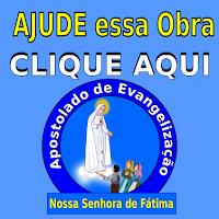 http://www.apenossasenhoradefatima.com.br/2017/04/ajude-evangelizar.html