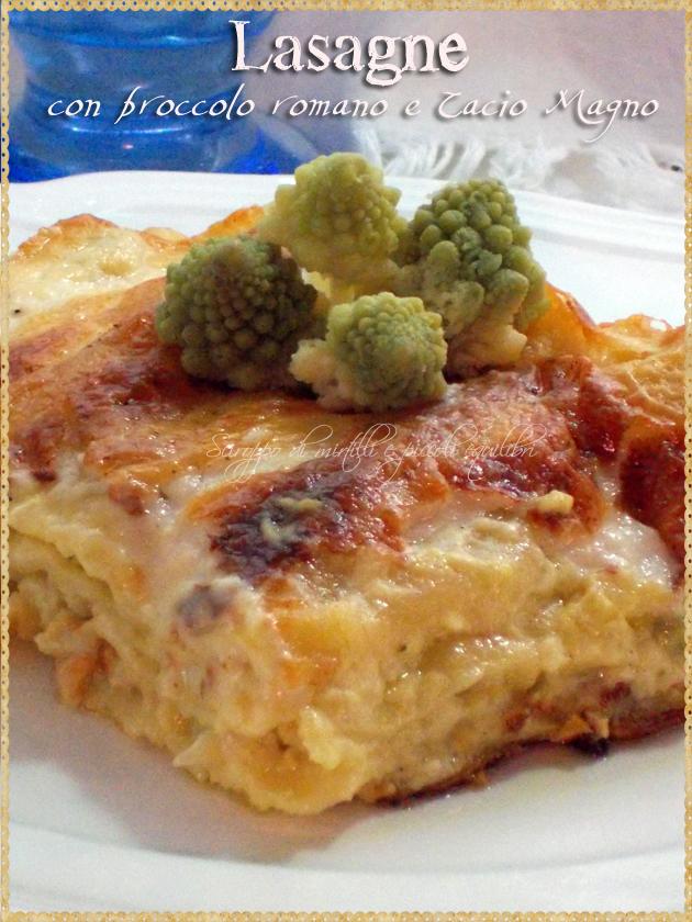 Lasagne con broccolo romano e Cacio Magno