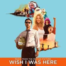 ColdPlay Wish I Was Here Ost Wish I Was Here Movie Lyrics
