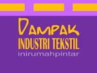 Dampak Positif dan Negatif Industri Tekstil