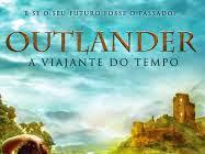 """Resenha: """"A Viajante do Tempo"""" -  Outlander - Livro 01 -  Diana Gabaldon"""