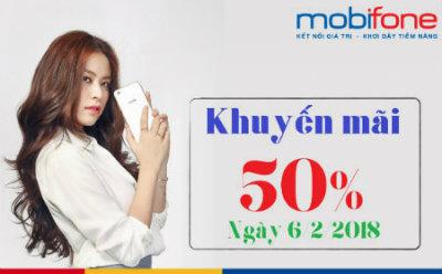 Mobifone khuyến mãi 50% ngày 6/2/2018