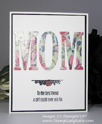 Mother's Day Card made with Stampin'UP!'s Large Letters Alphabet Dies