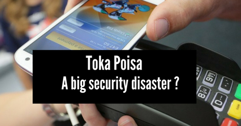 Toka Poisa, A big security disaster ?