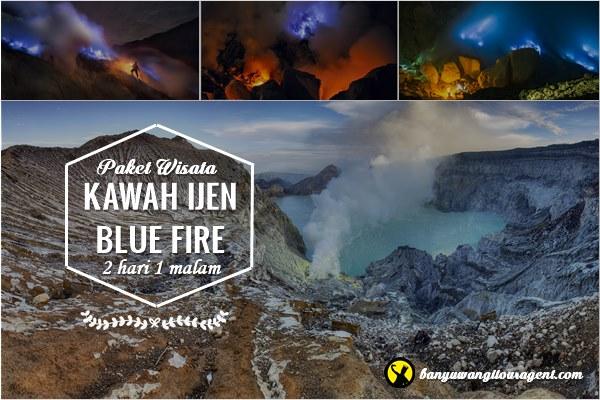 Paket Wisata Kawah Ijen Blue Fire 2 hari 1 malam - Banyuwangi Tour Agent