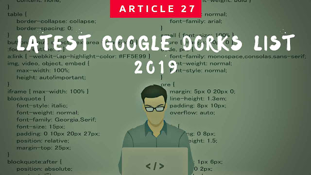 Google dorks, google hacking, how to find google dorks lists, google