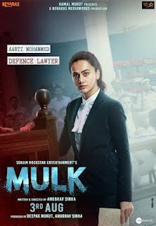 Mulk Budget, Screens & Box Office Collection India, Overseas, WorldWide