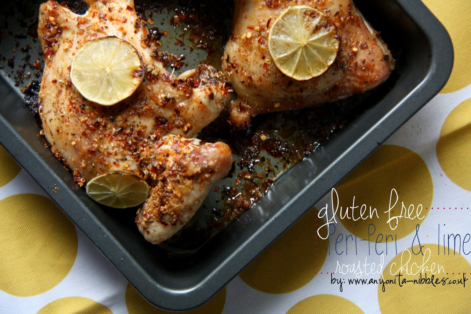 Gluten free peri-peri and lime chicken roasted in pan from www.anyonita-nibbles.co.uk
