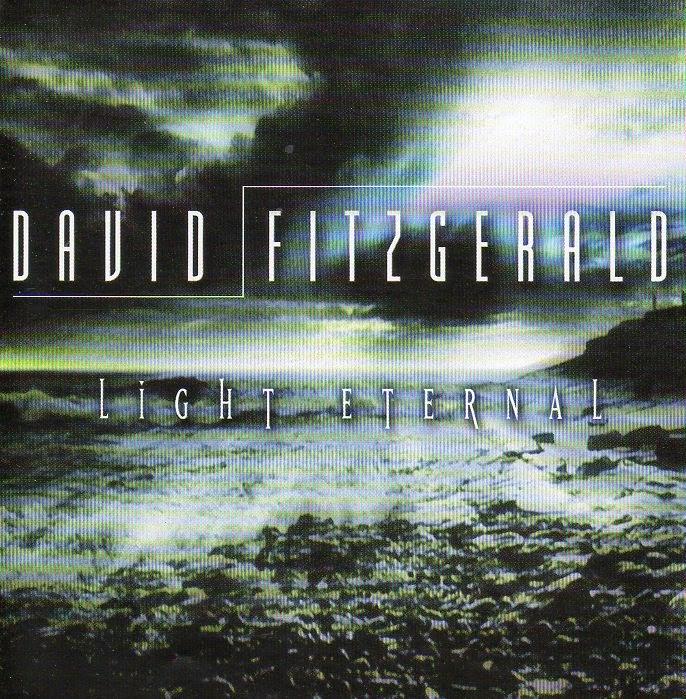 David Fitzgerald - Light Eternal (1999)