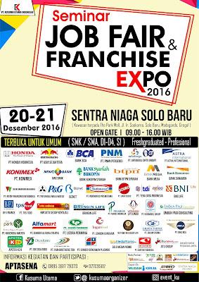 Seminar, Job Fair dan Franchise Expo 2016 di Sentra Niaga Solo Baru Tanggal 20 - 21 Desember 2016