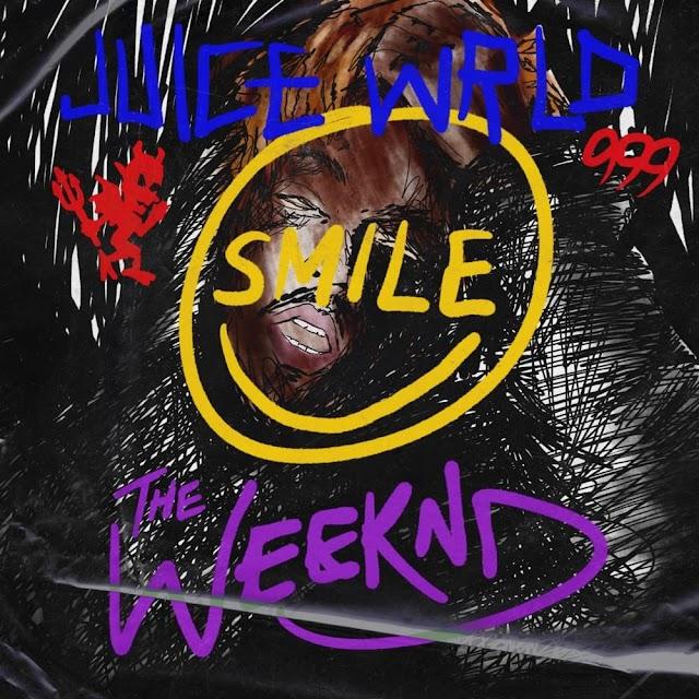 THE WEEKND, JUICE WRLD - Smile [Letra, Traducción, Español]
