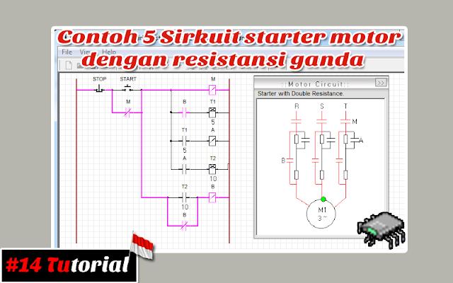 Contoh 5 Sirkuit Starter Motor Dengan Resistansi Ganda  | Tutorial bahasa Indonesia #14