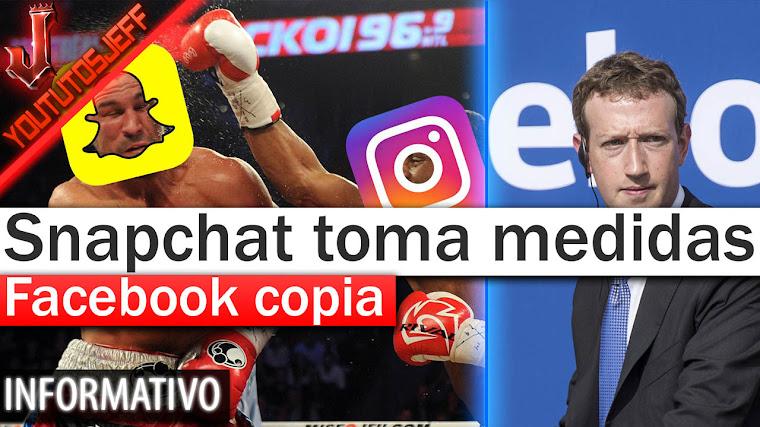Snapchat toma medidas para que Facebook deje de copiarle