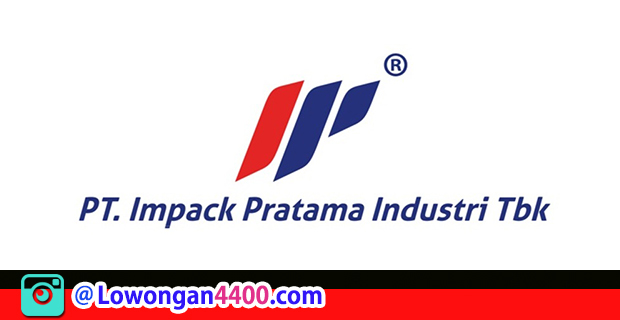Lowongan Kerja PT. Impack Pratama Tbk Cikarang
