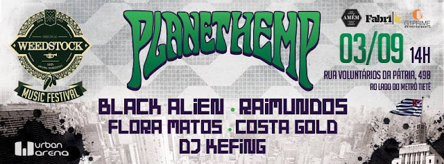 Planet Hemp, Flora Matos, Costa Gold,DJ Kefing, Black Alien e outros no Weedstock Music Festival