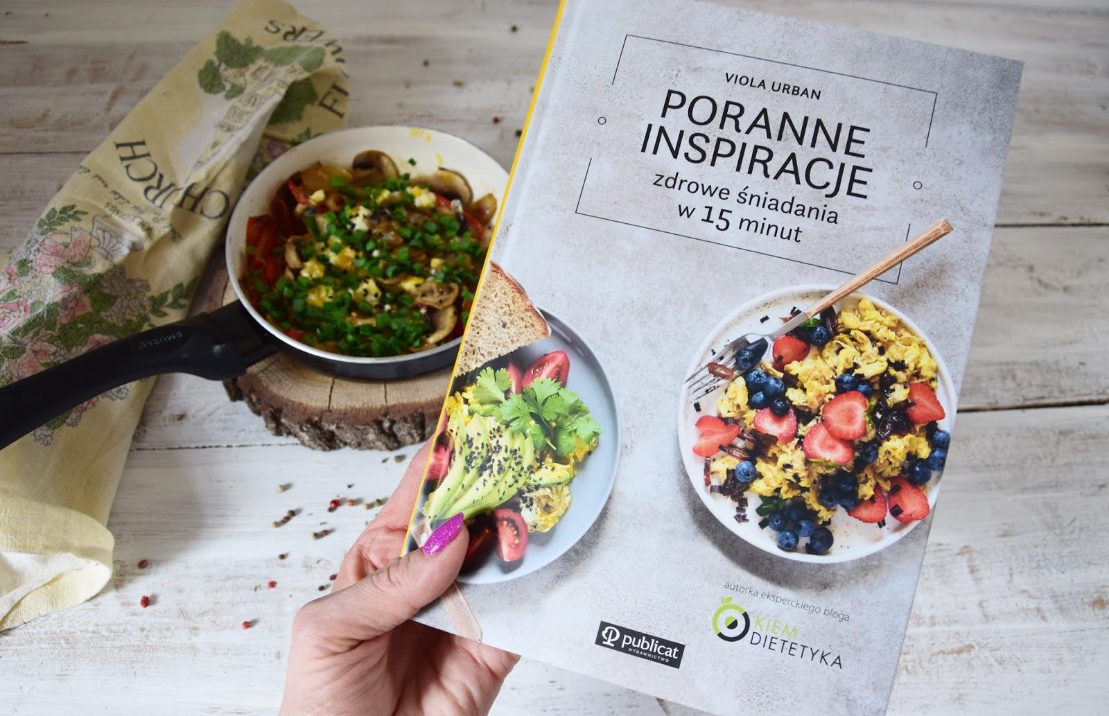 poranne inspiracje, okiem dietetyka