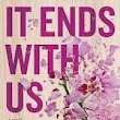 Review of It Ends With Us by Colleen Hoover