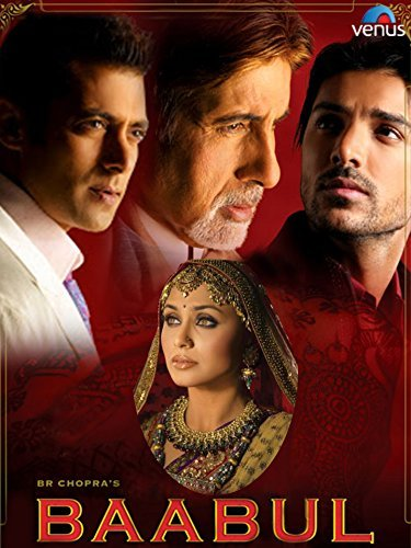 Baabul (2006) Hindi Full Movie Download 720p HDRip x264 E-Subs 1.4GB