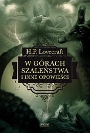 http://lubimyczytac.pl/ksiazka/271223/w-gorach-szalenstwa-i-inne-opowiesci