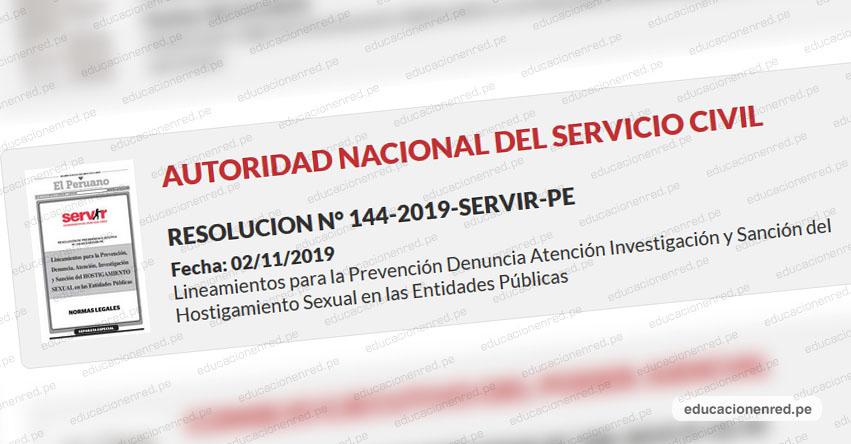 SERVIR publica lineamientos para la sanción del hostigamiento sexual en las entidades públicas (RES. N° 144-2019-SERVIR-PE) www.servir.gob.pe