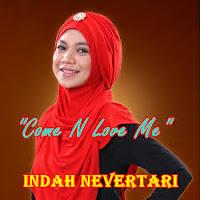 chord lagu come n love me - indah nevertari