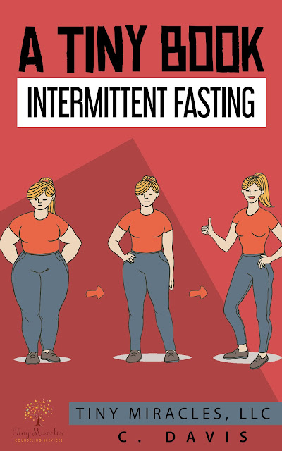 A Tiny Book: Intermittent Fasting by C. Davis