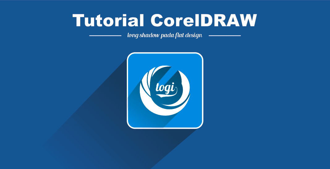Cara Membuat Efek Long Shadow Pada Logo Flat Design dengan CorelDRAW - Kumpulan Tutorial