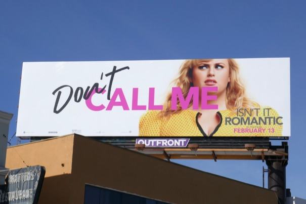 Dont call me Isnt It Romantic billboard