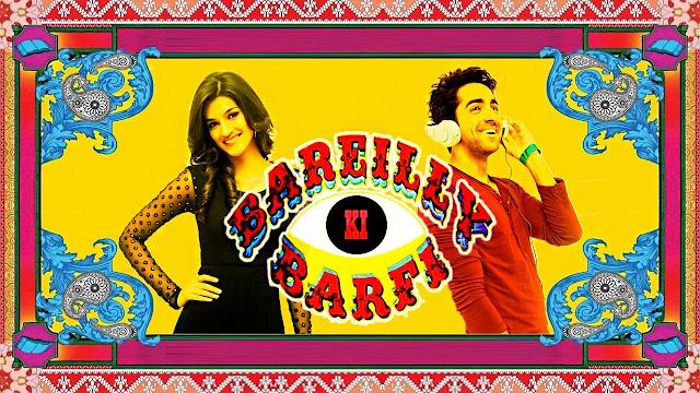 Bareilly Ki Barfi movie
