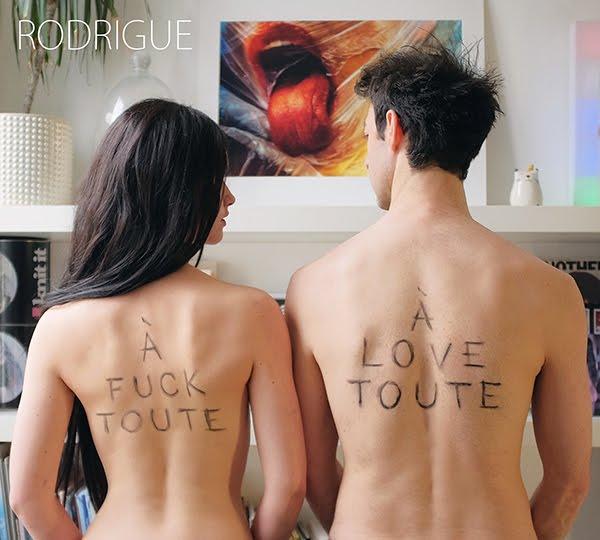 À Fuck Toute, À Love Toute est le quatrième album de Rodrigue, sous le signe de la rage et de la sensibilité.