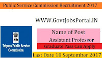 Tripura Public Service Commission Recruitment 2017– Assistant Profe