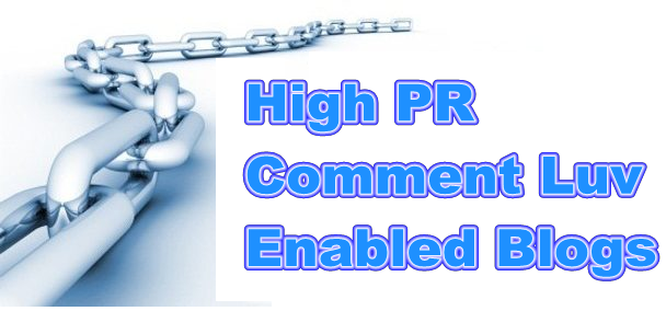 Massive List of High PR Dofollow Commentluv Enabled Blogs