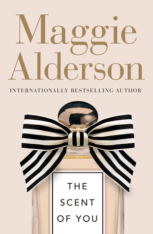 Book Review: The Scent Of You by Maggie Alderson