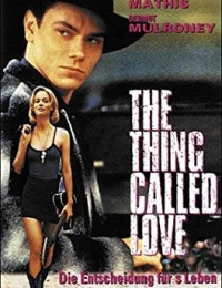 The Thing Called Love | Bmovies