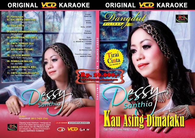 Dessy Santhia - Kau Asing Dimataku (Album Dangdut Pilihan)