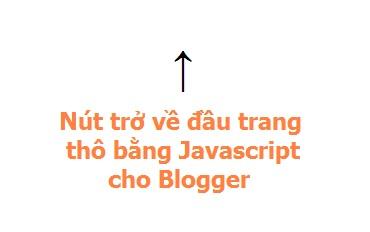 Nút trở về đầu trang thô bằng Javascript cho Blogger