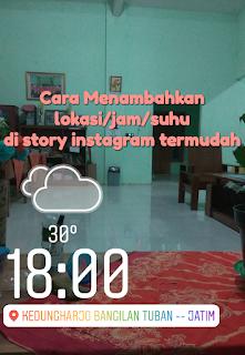 Cara menambahkan lokasi, jam, suhu dan stiker di story instagram termudah