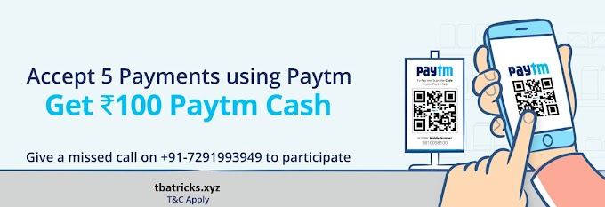 Paytm New Marchant Offer -Get Rs.100 Paytm Cash