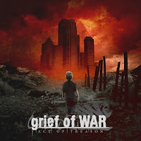 "Grief of War - ""Act of Treason"""