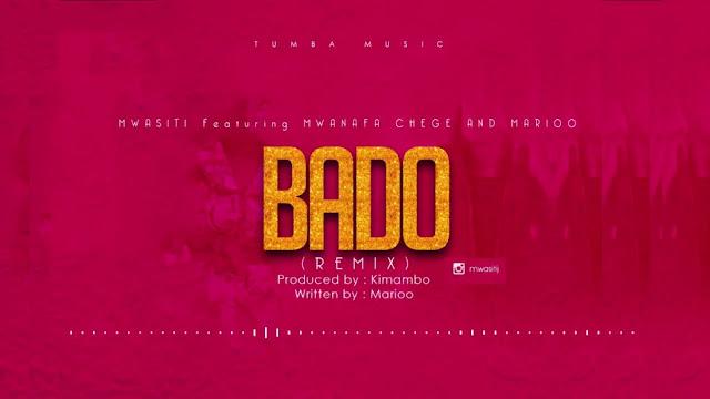 Mwasiti Ft Mwanafa, Chege & Marioo - Bado Remix