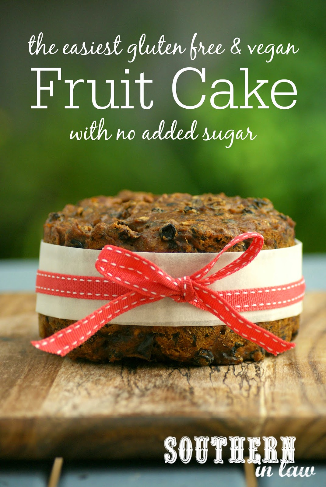 The Easiest Gluten Free & Vegan Fruit Cake Recipe with No Added Sugar - low fat, gluten free, vegan, refined sugar free, healthy, egg free, dairy free