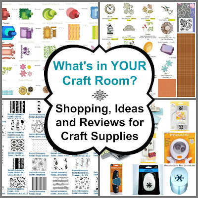 What's in YOUR Craft Room? Shopping, Ideas and Reviews for Craft Supplies