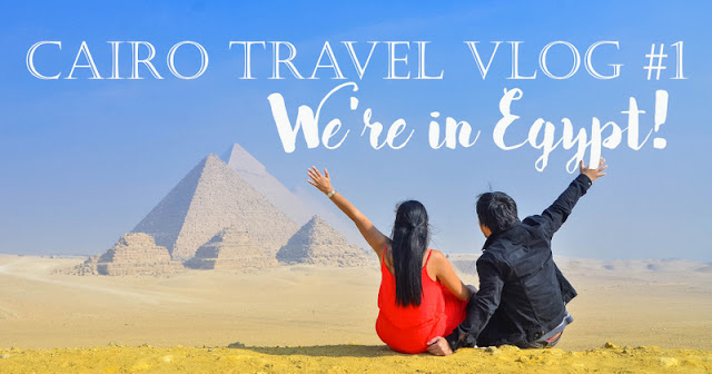 Cairo Travel Vlog 1