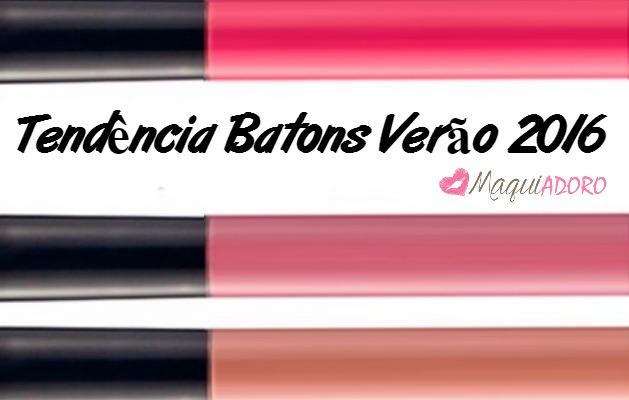 BATONS: TENDÊNCIA VERÃO 2016