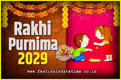 2029 Rakhi Purnima Date and Time, 2029 Rakhi Purnima Calendar