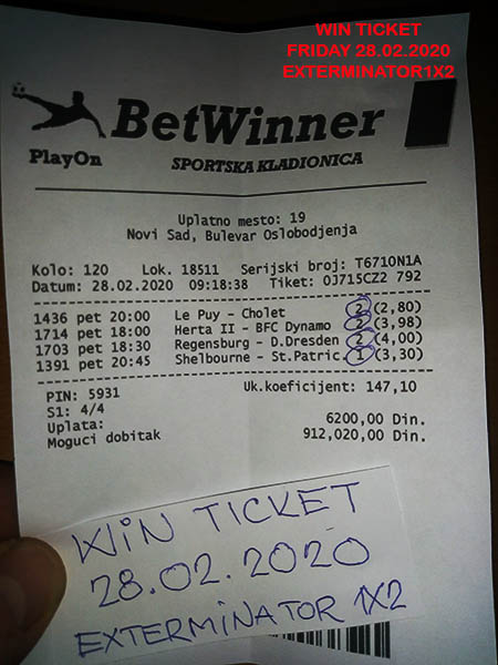 WIN TICKET FROM YESTERDAY FRIDAY/ PETAK 28.02.2020